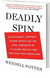 An insiders view of  the insurance companies and media spin machine
